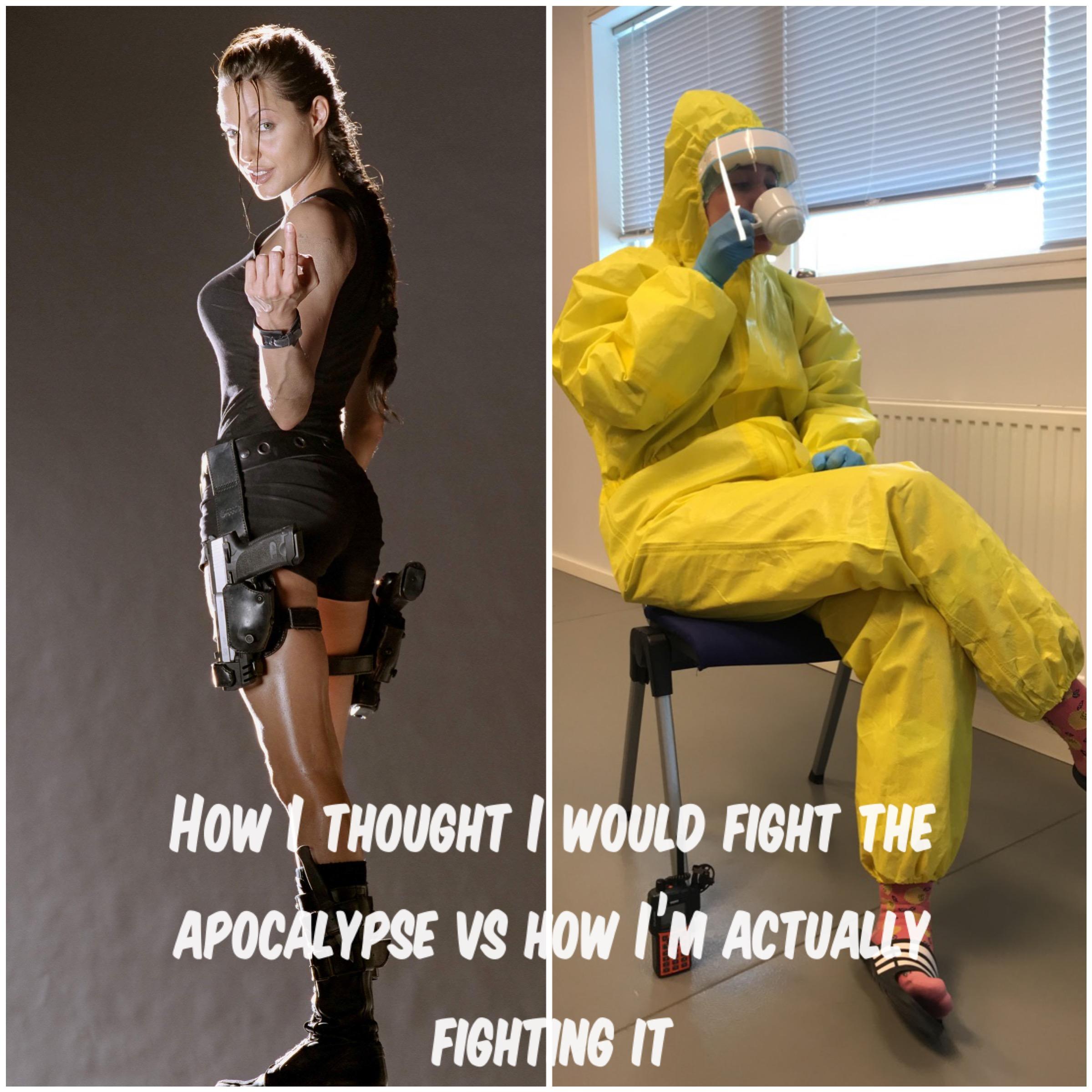 """Bilde med teksten """"How I thought I would fight the apocalypse vs how I am actually fighting it"""", Bilde av Ailin som intensivsykepleier, Cingulum AS"""