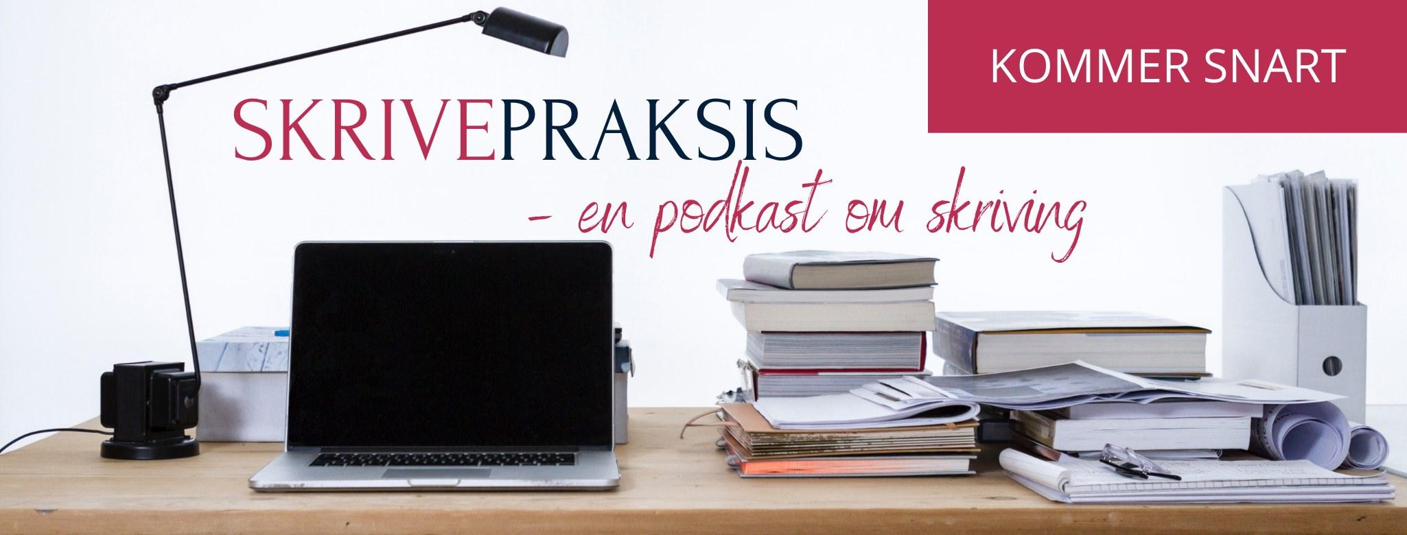 skrivepraksis-podcast-kommer-cingulum